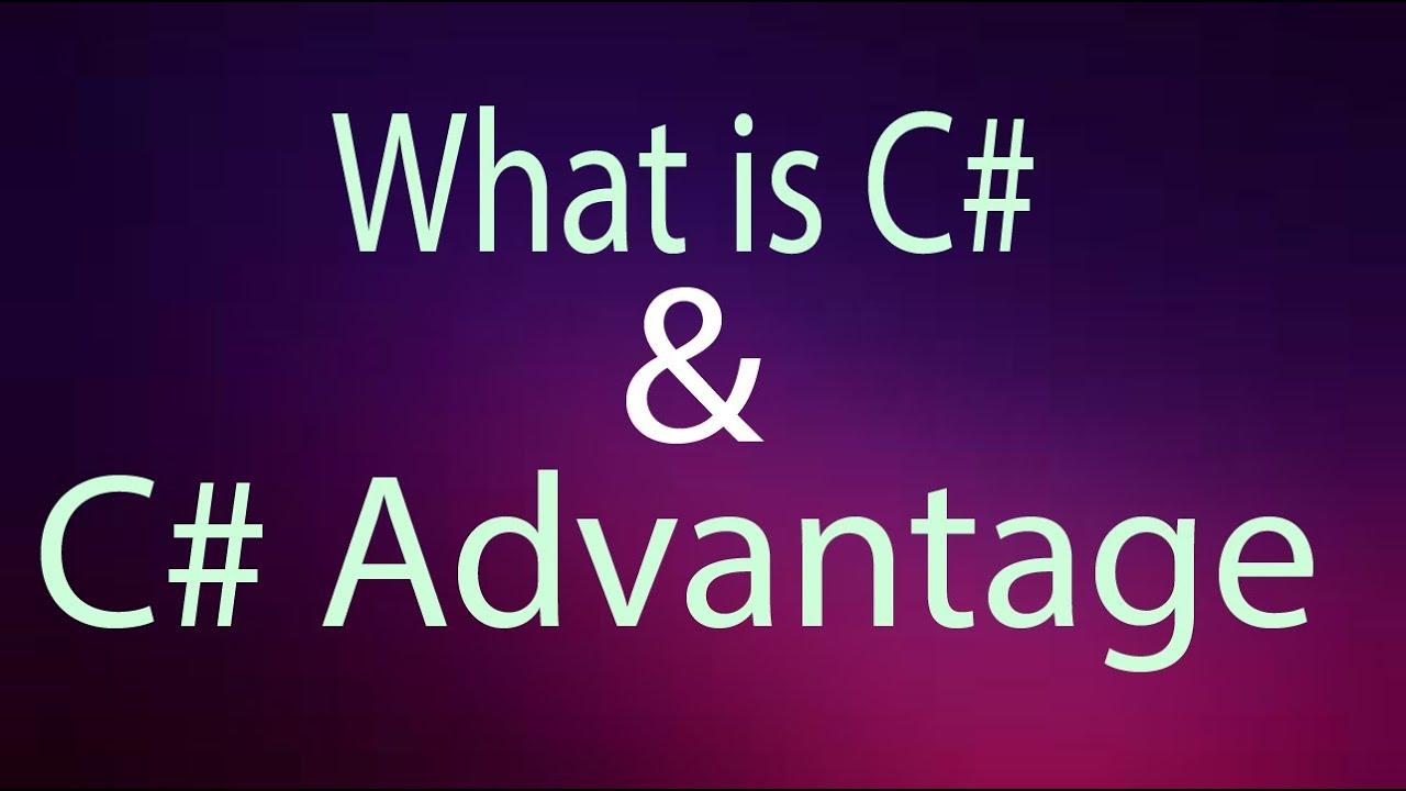 Ưu điểm của ngôn ngữ C#