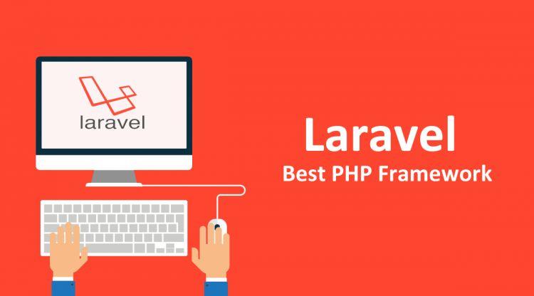 Laravel framework php tốt nhất